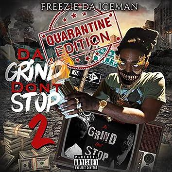 Da Grind Don't Stop Vol.2 Quarantine Edition