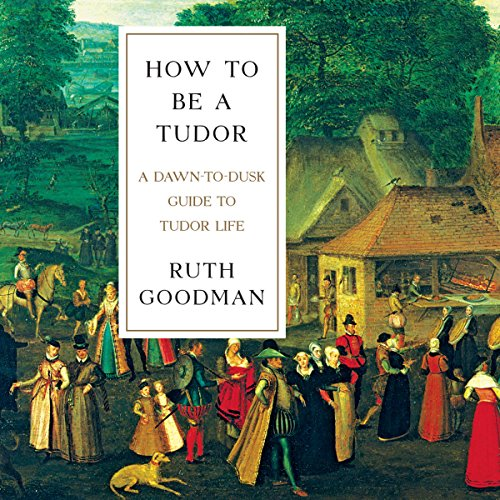 How to Be a Tudor audiobook cover art