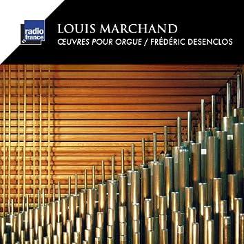 Marchand: Œuvres pour orgue