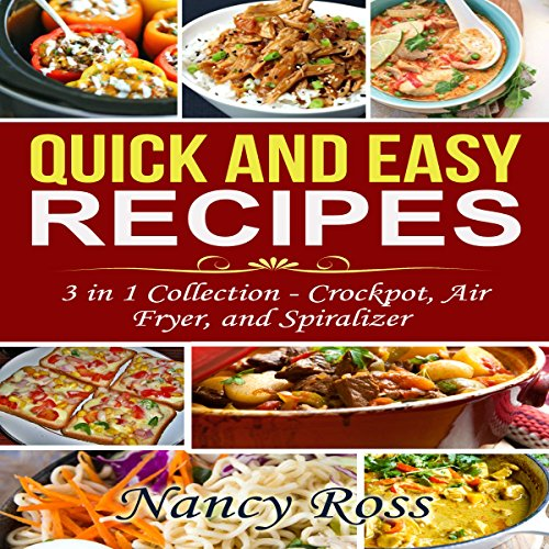 Quick and Easy Recipes, 3 in 1 Collection cover art