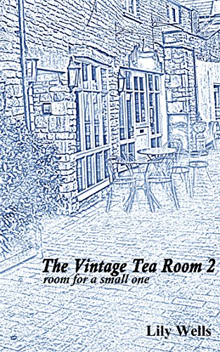 The Vintage Tea Room 2: room for a small one (a novella) (The Vintage Tearoom) (English Edition)