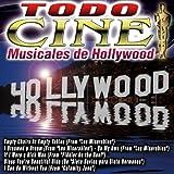Todo Cine Musicales de Hollywood