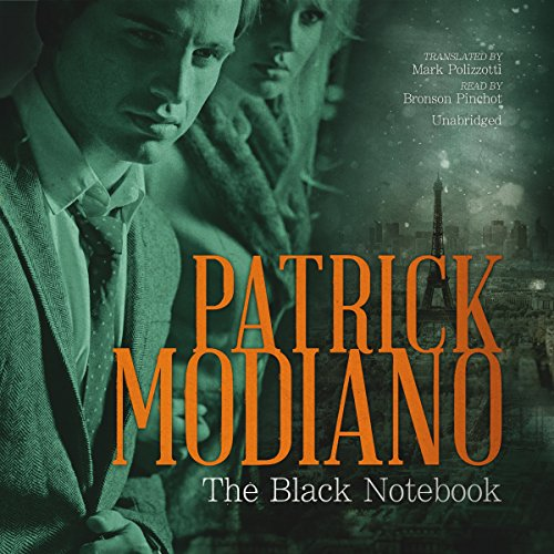 The Black Notebook                   De :                                                                                                                                 Patrick Modiano                               Lu par :                                                                                                                                 Bronson Pinchot                      Durée : 3 h et 33 min     Pas de notations     Global 0,0