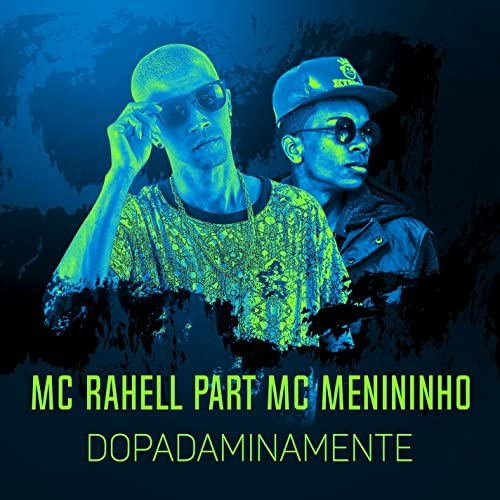 MC Rahell feat. MC Menininho