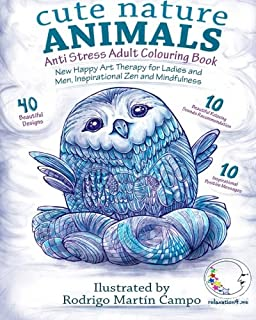 ANTI STRESS Adult Colouring Book: Cute Nature Animals - New Happy Art Therapy for Ladies and Men, Inspirational Zen and Mi...