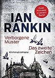 Verborgene Muster/Das zweite Zeichen: Zwei Inspector-Rebus-Romane in einem Band