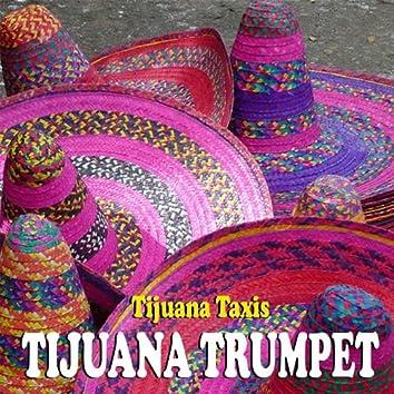 Tijuana Trumpet