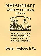 SEARS Metalcraft 9 inch Screw Cutting Lathe Manual