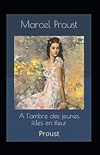 À l'ombre des jeunes filles en fleurs Annoté