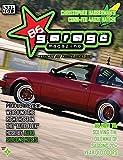 86 Garage Magazine - September 2012 (86 Garage Magazine - Strictly All Things 86 Book 1) (English Edition)