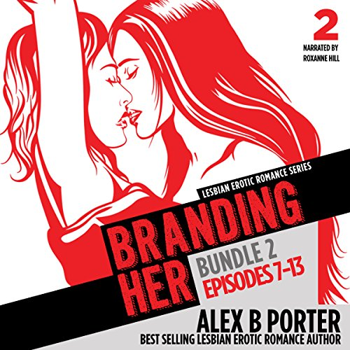 Branding Her: Episodes 7-13 audiobook cover art