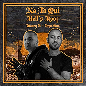 NA.TO. Qui - Hell Roof