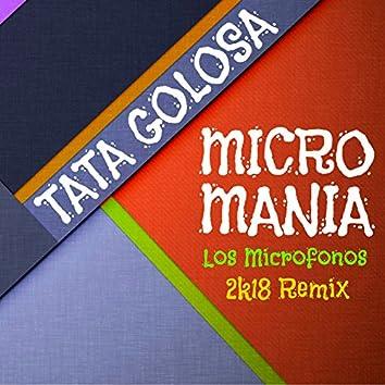 Micromania (Los Microfonos Remix)