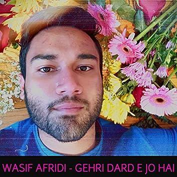 Gehri Dard E Jo Hai