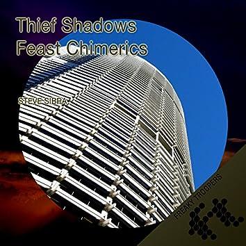 Thief Shadows / Feast Chimerics