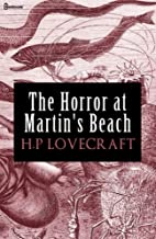 The Horror at Martin's Beach : ( ANNOTATED )