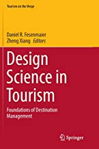 Design Science in Tourism: Foundations of Destination Management (Tourism on the Verge)