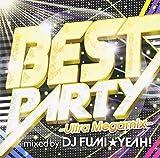 ベスト・パーティー-ウルトラ・メガミックス-ミックスド・バイ・DJ フミヤ