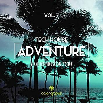 Tech House Adventure, Vol. 7 (Miami Tech House Collection)