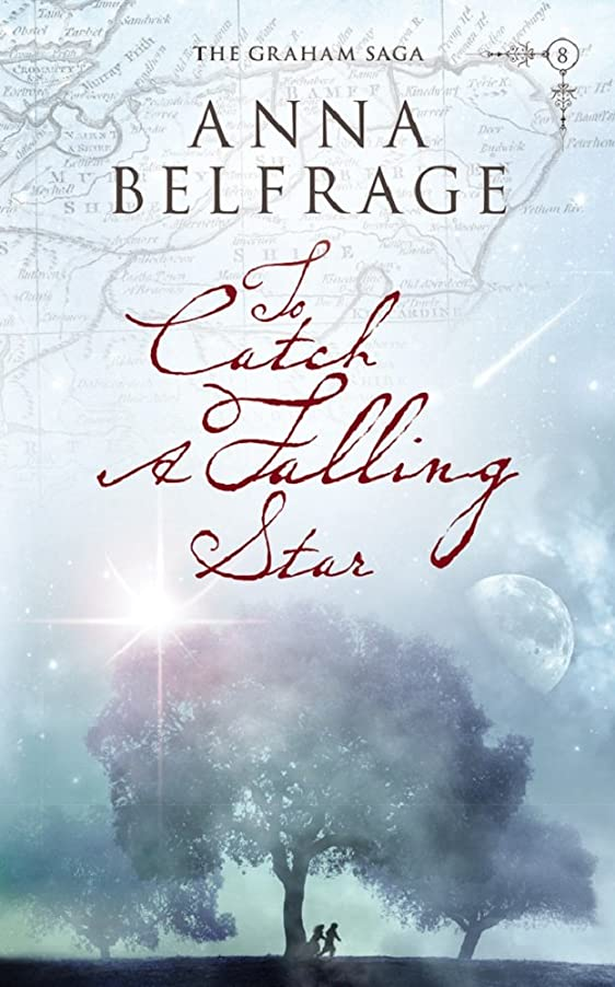 大惨事請うベアリングサークルTo Catch a Falling Star (The Graham Saga Book 8) (English Edition)