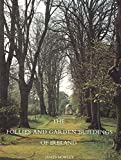 The Follies and Garden Buildings of Ireland by James Howley