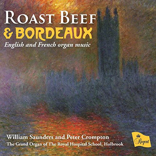Roast Beef & Bordeaux-Engl.& French Organ Music