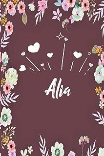 Alia: Carnet de notes 15,24 x 22,86 cm | Prénom personnalisé Alia | Cadeau d'anniversaire ,noël , La saint Valentin, mama...