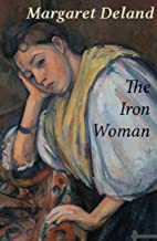 The Iron Woman : annotated