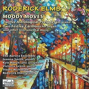 Elms: Moody Moves