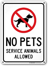 No Pets Service Animals Allowed Sign - 10