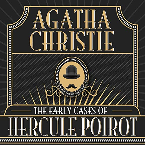 The Early Cases of Hercule Poirot audiobook cover art