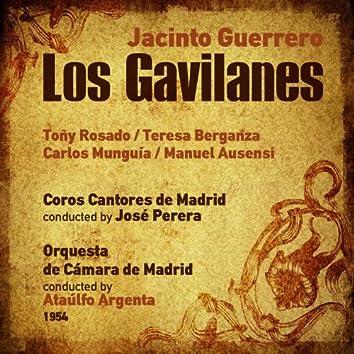 Jacinto Guerrero: Los Gavilanes [Zarzuela en Tres Actos] (1954)