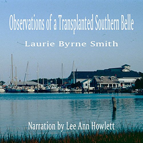 Observations of a Transplanted Southern Belle audiobook cover art