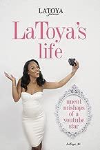 LaToya's Life: Uncut Mishaps of a YouTube Star