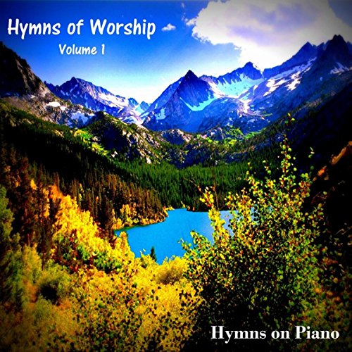 Hymns of Worship - Volume 1