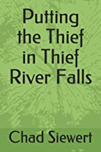 Putting the Thief in Thief River Falls