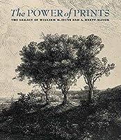 The Power of Prints: The Legacy of William M. Ivins and A. Hyatt Mayor (Metropolitan Museum of Art Series)
