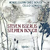 Mendelssohn: Cello Sonata No. 2/ Grieg: Cello Sonata/ Hough: Sonata for Cello and Piano by...