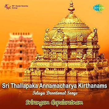Sri Thallapaka Annamacharya Kirthanams