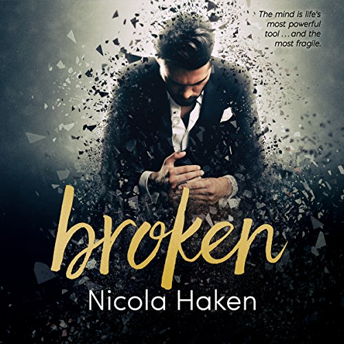Broken Audiobook Nicola Haken Audiblecomau