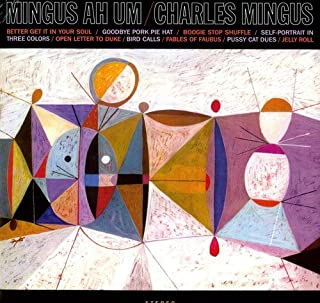 Mingus Ah Um (Vinyl) by Mingus, Charles (B0034JKZ0O)   Amazon price tracker / tracking, Amazon price history charts, Amazon price watches, Amazon price drop alerts