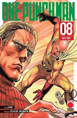 One-Punch Man. Quest'uomo (Vol. 8)
