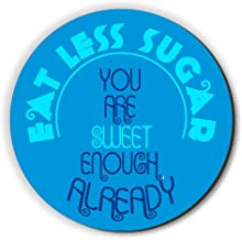 Seven Rays Eat Less Sugar Round Fridge Magnet (Blue, 3 X 3 inches)