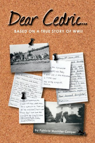 Book: Dear Cedric . . .Based on a true story of WWII by Patricia Mashiter Cooper