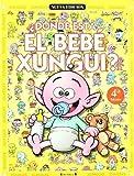 ¿Dónde está el bebé Xungui? (Colección Los Xunguis)