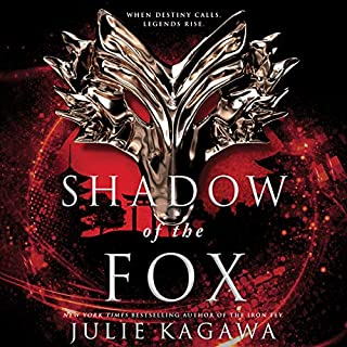 Shadow of the Fox                   By:                                                                                                                                 Julie Kagawa                               Narrated by:                                                                                                                                 Joy Osmanski,                                                                                        Emily Woo Zeller,                                                                                        Brian Nishii                      Length: 14 hrs and 45 mins     294 ratings     Overall 4.4