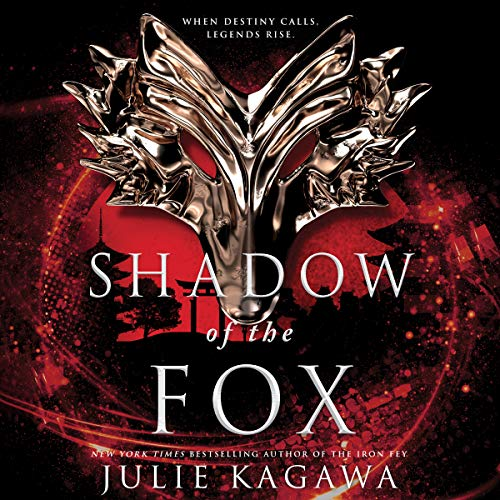 Shadow of the Fox     Shadow of the Fox Series, Book 1              By:                                                                                                                                 Julie Kagawa                               Narrated by:                                                                                                                                 Joy Osmanski,                                                                                        Brian Nishii,                                                                                        Emily Woo Zeller                      Length: 14 hrs and 45 mins     208 ratings     Overall 4.5