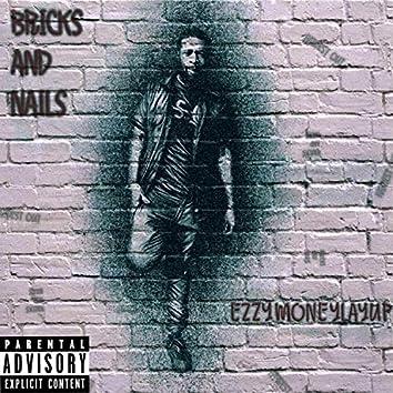 Bricks and Nails