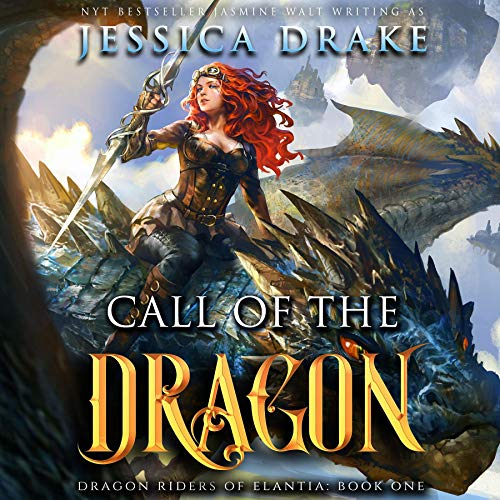 Call of the Dragon: a Dragon Fantasy Adventure Audiobook By Jessica Drake cover art