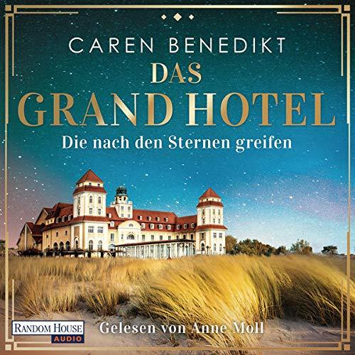 Das Grand Hotel - Die nach den Sternen greifen Titelbild